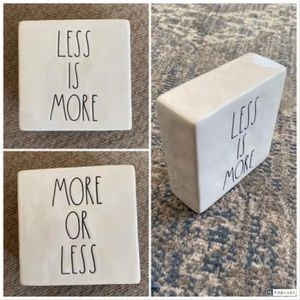 "RAE DUNN block - ""less is more / more or less"""